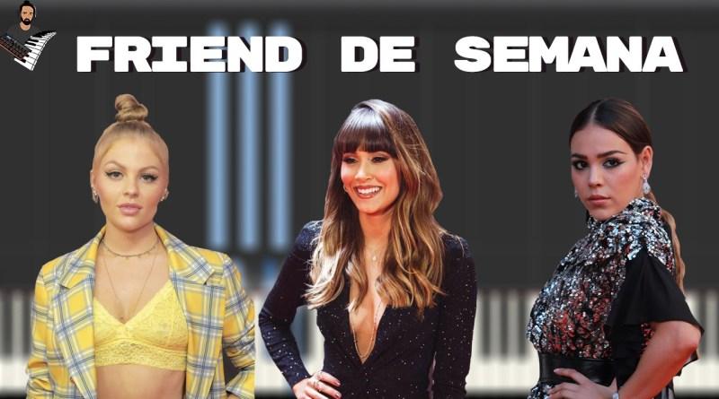 Danna Paola Luísa Sonza Aitana - Friend De Semana