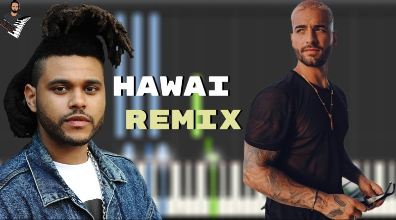 Maluma & The Weeknd - Hawái Remix