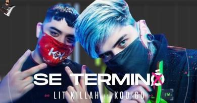 LIT killah ft. Kodigo - Se Terminó