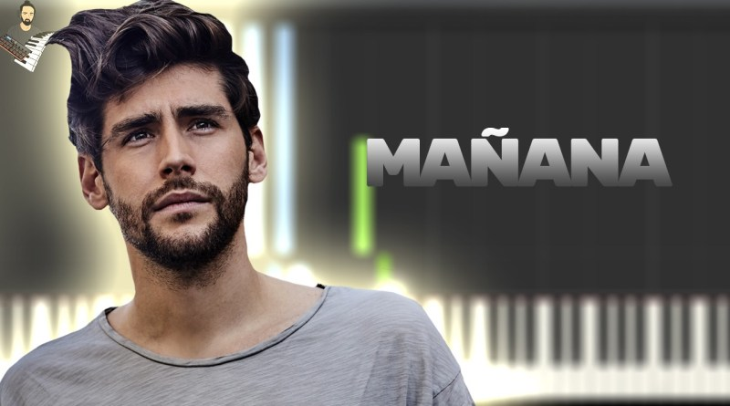 Alvaro Soler - Mañana ft. Cali Y El Dandee