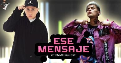LIT killah & FMK - Ese Mensaje