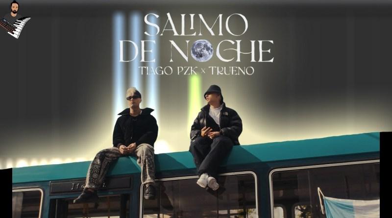 Tiago PZK & Trueno - Salimo de Noche