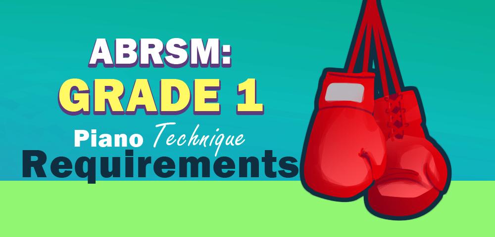 ABRSM: Grade 1 Piano Technique Requirements - PianoTV net