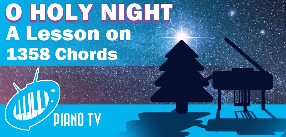 Christmas Piano Tutorial O Holy Night 1358 Chords