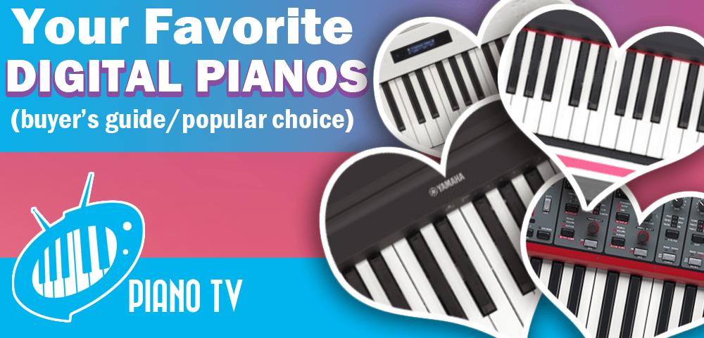your favorite digital pianos buyer 39 s guide popular choice. Black Bedroom Furniture Sets. Home Design Ideas