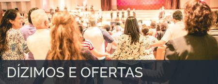 Saiba como ofertar ou dizimar on-line para nossa igreja