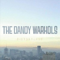 Image of The Dandy Warhols - Distortland