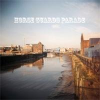 Horse Guards Parade - Ten Songs