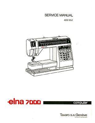 ELNA 7000 * Service / REPAIR Manual and Parts / Schematics