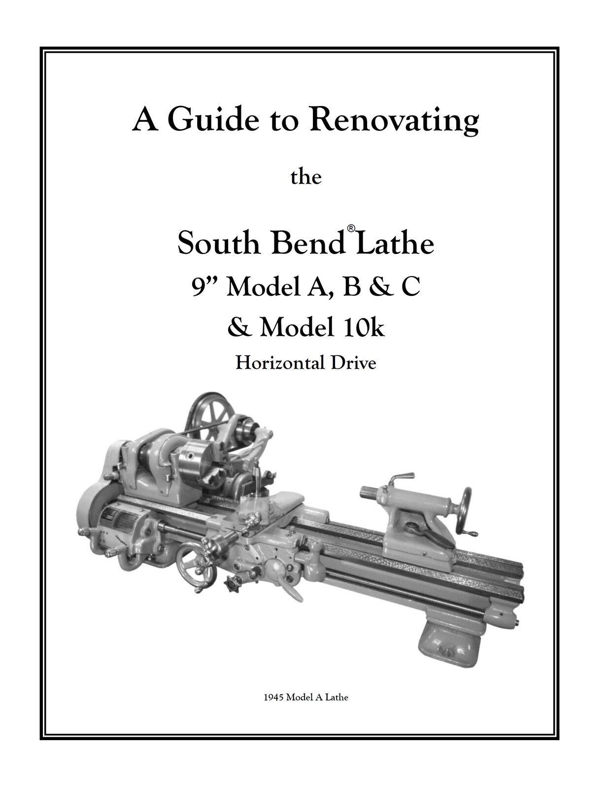 "REBUILD Book & Parts Kit for 9"" South Bend Lathe Model C"