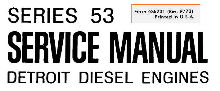 DETROIT DIESEL Engines 53 Series Shop Service Manual 2-53