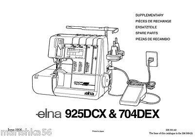 ELNA 925 DCX, 704 DEX SERGER SERVICE / MANUAL & Schematics
