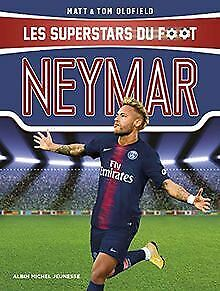 Neymar: Les Superstars du foot by Oldfield, Tom, O ... |  Book |  Condition: very good