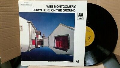 Wes Montgomery – Down Here On The Ground 33T LP VG+/EX A&M Records – 212 038
