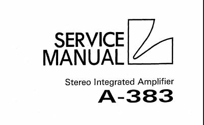 LUXMAN A-383 STEREO Integrated Amp Service Manual Inc