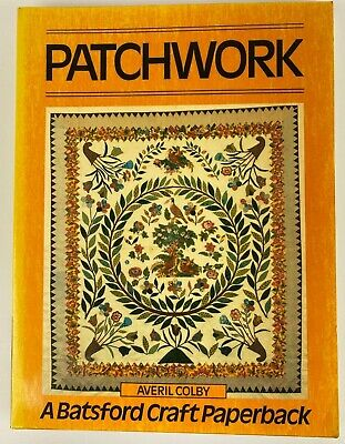 PATCHWORK BY AVERIL Colby Paperback Batsford 1981 Very Good condition - EUR  8,20 | PicClick FR