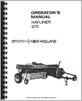 NEW HOLLAND 273 Baler Hayliner Operator's Owners Book