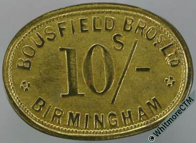 Birmingham Market Token 31x23mm W700 10/- Bousfield Bros. Ltd - Uniface brass