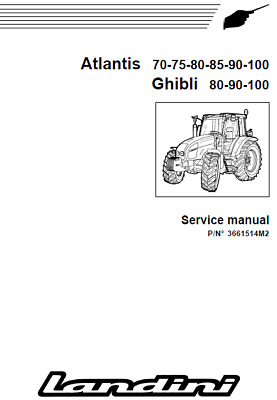 LANDINI VISION 80 90 And 100 Tractor Service Manual On Cd