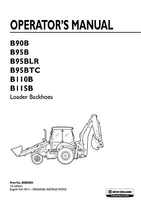 NEW HOLLAND B90B B95B B95Blr B95Btc B110B B115B Backhoe