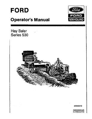 FORD 530 HAY Baler Operators Owners Manual Adjustments