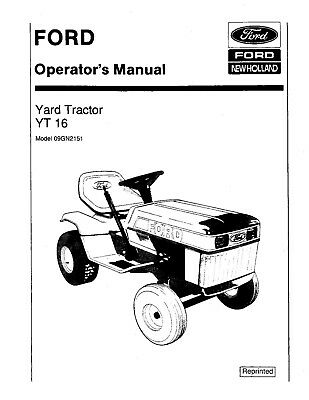 FORD YT 16 Yard Tractor Lawn Mower Garden Operators Owner