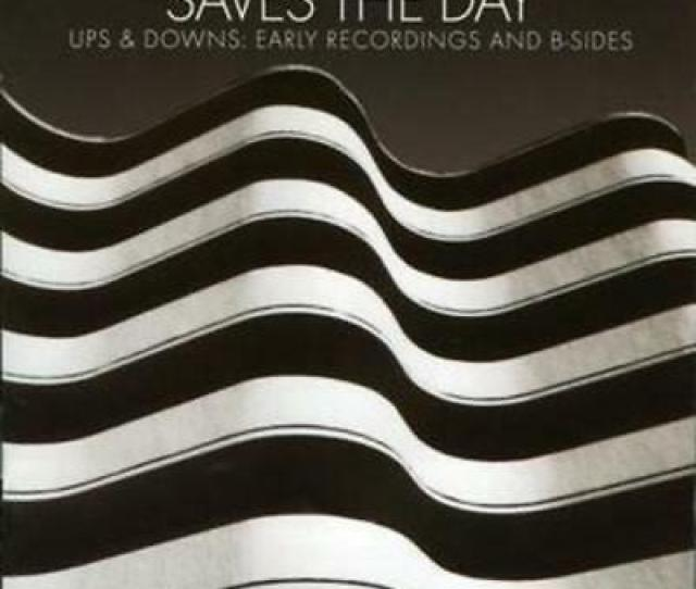 Saves The Day Ups And Downs Early Recordings And B Sides Cd