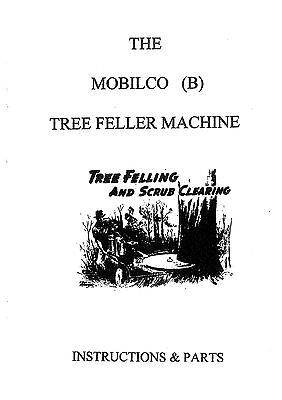 Mobilco (B) Tree Feller Machine Swing Saw Instructions and