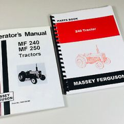 Massey Ferguson 175 Parts Diagram 99 Jeep Wrangler Wiring Diagrams And 5961c8c0925d6 Mf Tractor Owners Operators Manual Catalog 240