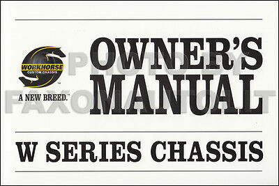 2006 WORKHORSE W Chassis Owners Manual Fleetwood Southwind