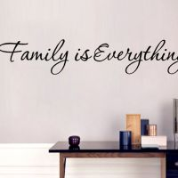 FAMILY IS Everything Removable Home Decor Art Vinyl Quote