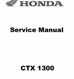 1 of 5only 1 available 2014 2015 2016 2017 honda ctx 1300 ctx1300 motorcycle service manual  [ 1147 x 1600 Pixel ]