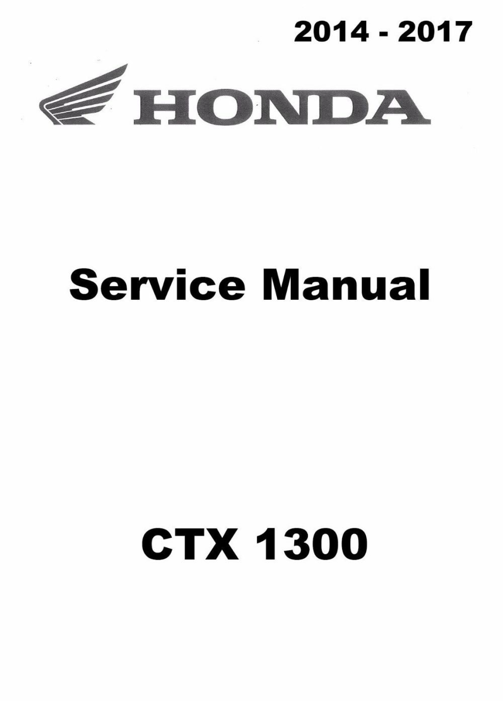 medium resolution of 1 of 5only 1 available 2014 2015 2016 2017 honda ctx 1300 ctx1300 motorcycle service manual