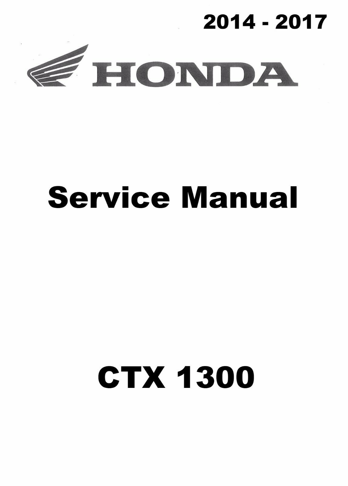 hight resolution of 1 of 5only 1 available 2014 2015 2016 2017 honda ctx 1300 ctx1300 motorcycle service manual