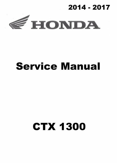 small resolution of 1 of 5only 1 available 2014 2015 2016 2017 honda ctx 1300 ctx1300 motorcycle service manual
