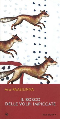 Il boscho delle volpi impiccate