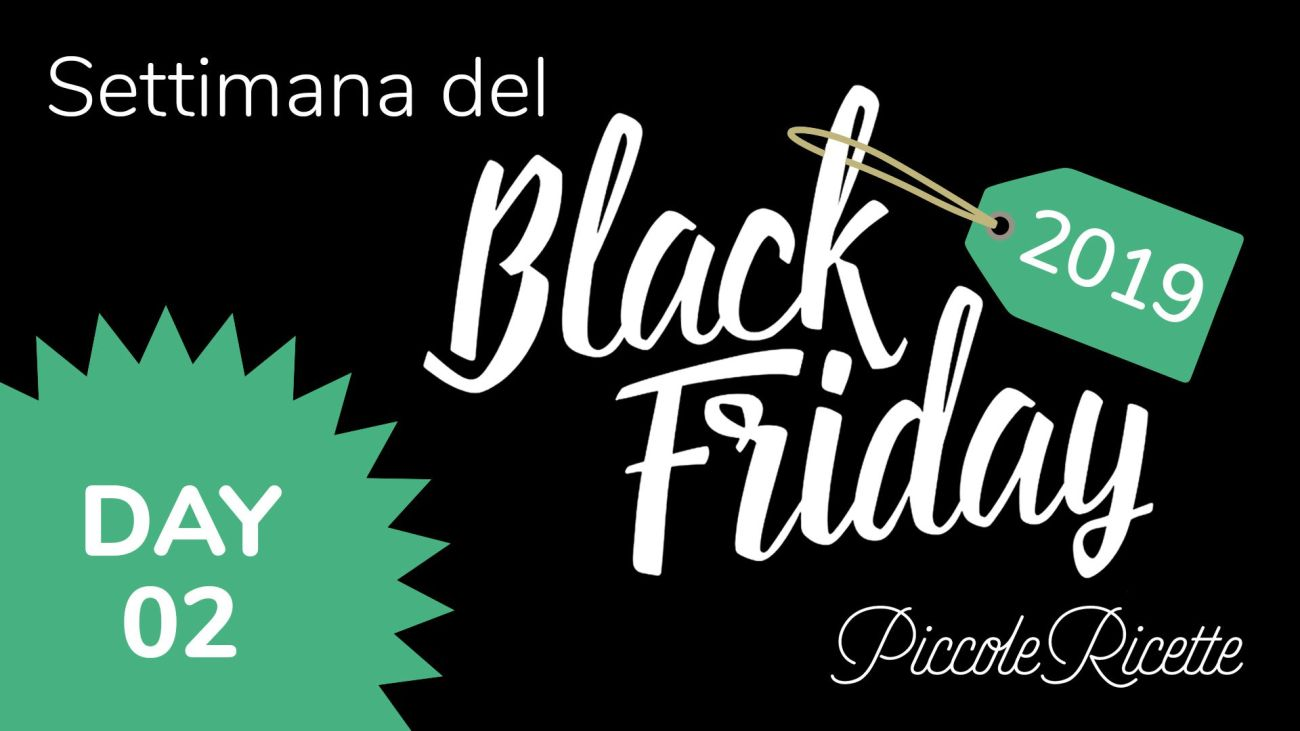 Black Friday Giorno 2