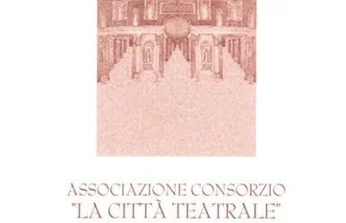 """Associazione Consorzio """"La Città del Teatro"""""""