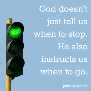 God Says Stop and Go