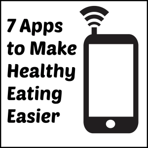 apps to make healthy eating easier