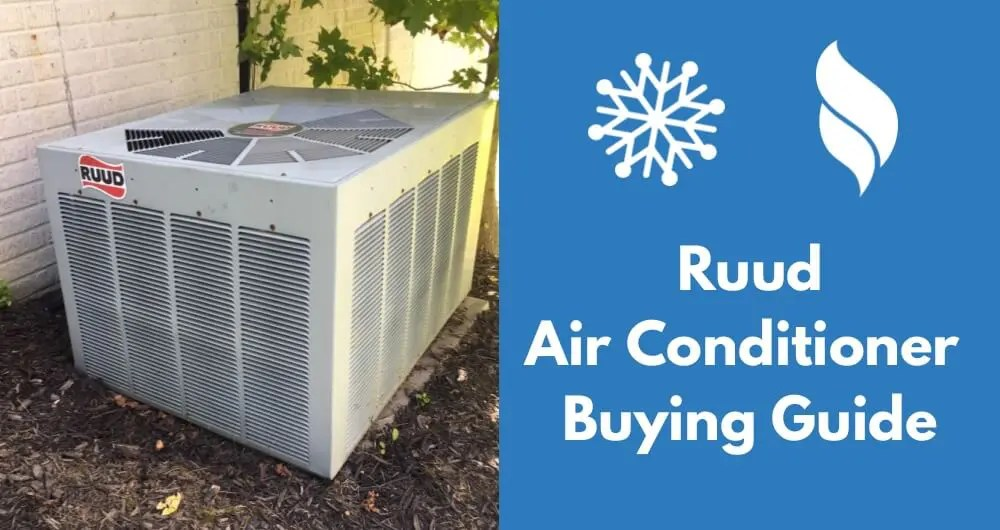 Ruud Air Conditioner Reviews Prices & Buying Guide 2018