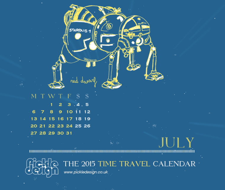 The July 2015 Time Travel Calendar featuring Red Dwarf