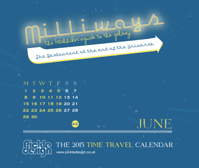 The June 2015 Time Travel Calendar featuring The Hitchhikers Guide to the Galaxy