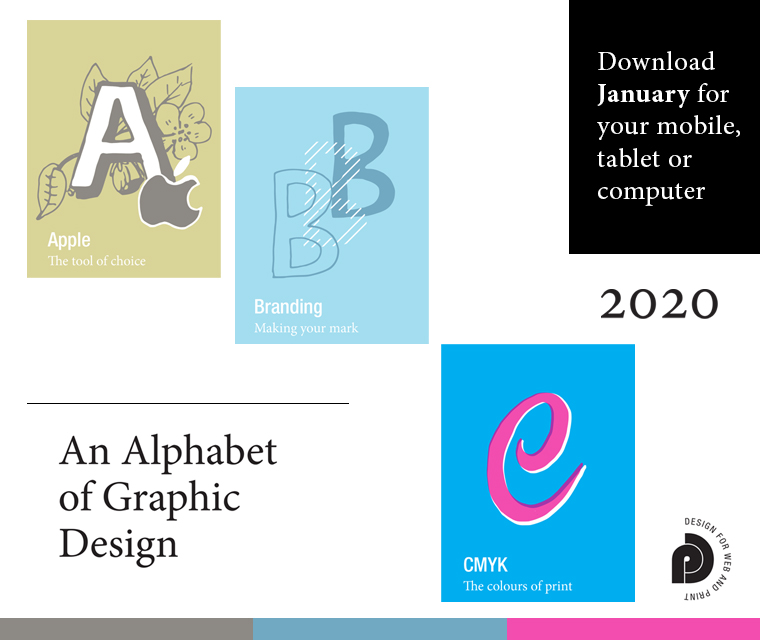 Download the free January calendar featuring our alphabet of graphic design for your desktop, mobile or tablet