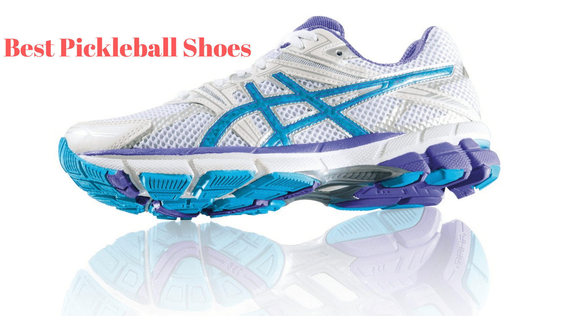 Best Pickleball Shoes for Men and Women 2021-Move With Confidence!