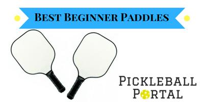 best pickleball paddles for beginners
