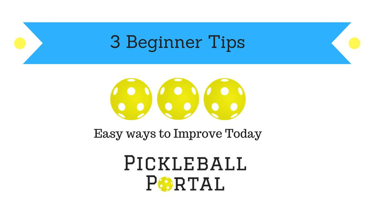 3 Easy Pickleball Tips