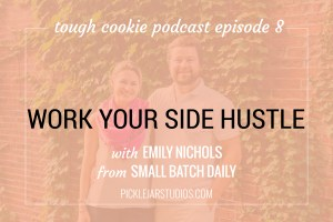 tough cookie podcast episode 8
