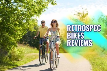 Retrospec Bikes Reviews – What You Should Need to Know About
