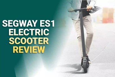 Segway ES1 Review – Equipped With Excellent Features